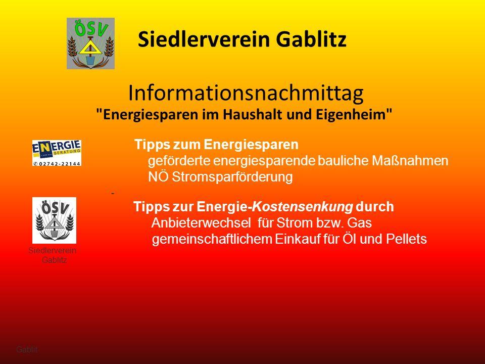 Siedlerverein Gablitz Tipps zum Energiesparen geförderte energiesparende bauliche Maßnahmen NÖ Stromsparförderung Siedlerverein Gablitz - Tipps zur Energie-Kostensenkung durch Anbieterwechsel für Strom bzw.