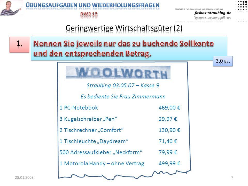 Straubing 03.05.07 – Kasse 9 Es bediente Sie Frau Zimmermann 1 PC-Notebook469,00 3 Kugelschreiber Pen29,97 2 Tischrechner Comfort130,90 1 Tischleuchte