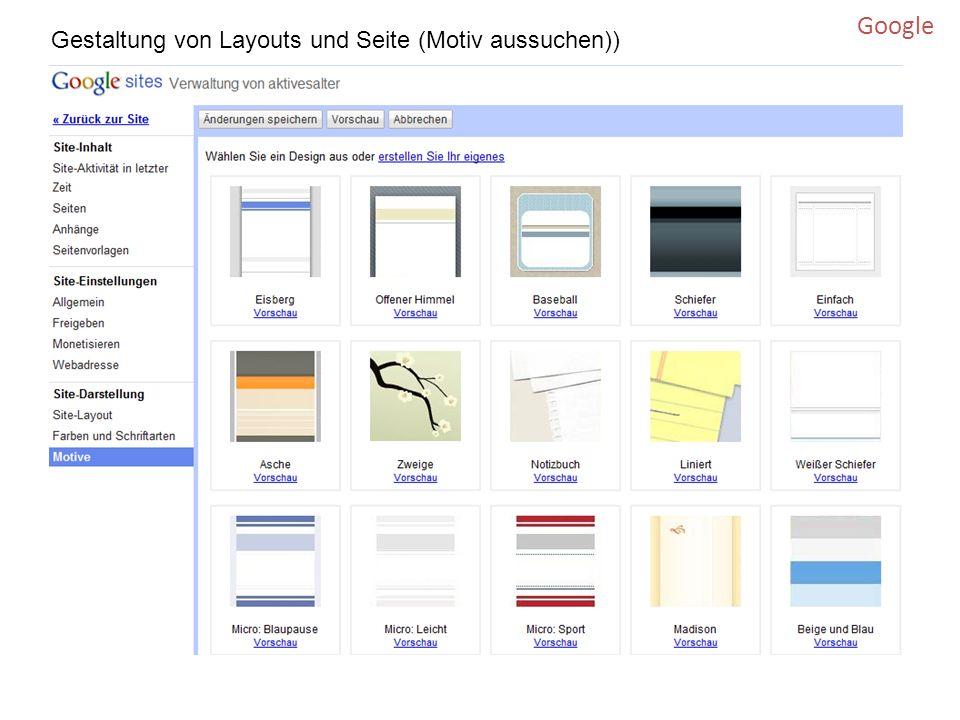 Gestaltung von Layouts und Seite (Motiv aussuchen)) Google