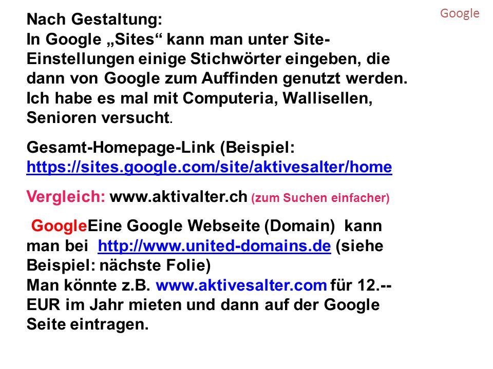 Google Nach Gestaltung: In Google Sites kann man unter Site- Einstellungen einige Stichwörter eingeben, die dann von Google zum Auffinden genutzt werden.