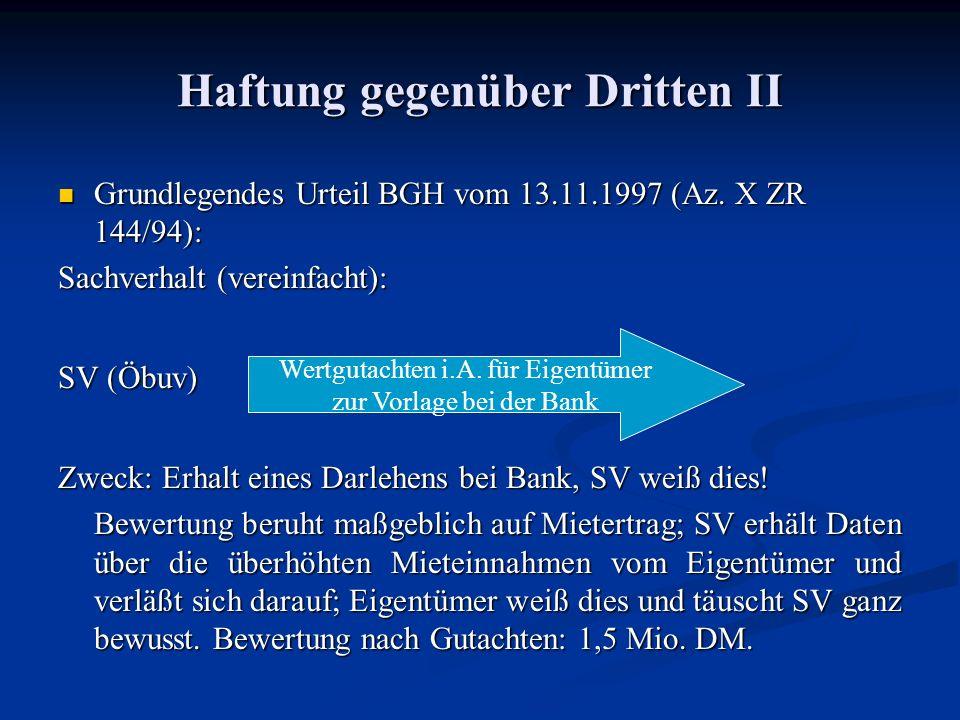 Haftung gegenüber Dritten II Grundlegendes Urteil BGH vom 13.11.1997 (Az.
