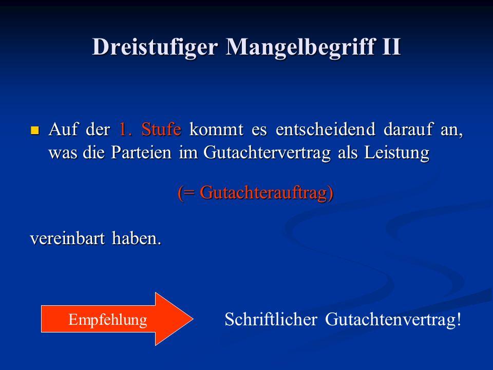 Dreistufiger Mangelbegriff II Auf der 1.