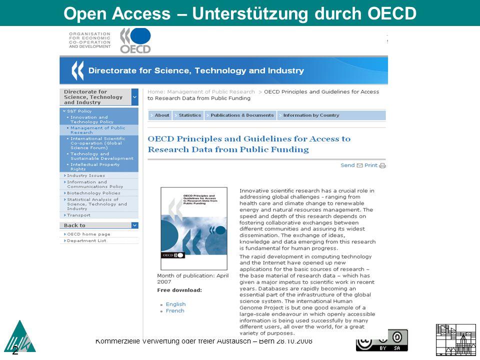 Kommerzielle Verwertung oder freier Austausch – Bern 28.10.2008 26 Open Access – Unterstützung durch OECD