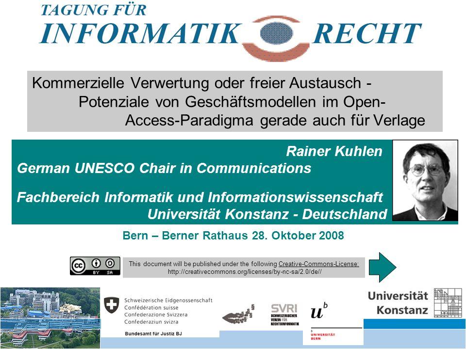 24 Kommerzielle Verwertung oder freier Austausch – Bern 28.10.2008 (Wissenschafts)poli- tische Unterstützung von Open Access Von den zwei Informations-/Publikationsmärkten Commons - Wem gehört Wissen.