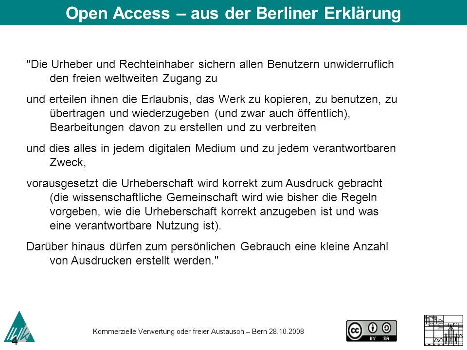 Kommerzielle Verwertung oder freier Austausch – Bern 28.10.2008 45