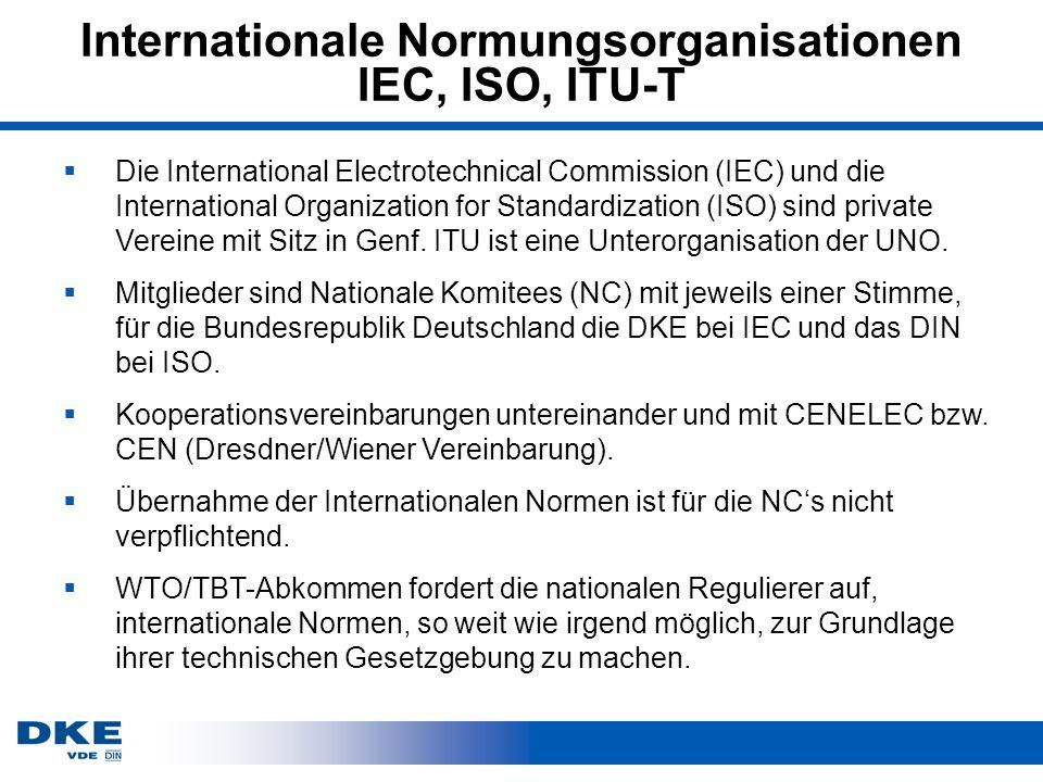 Internationale Normungsorganisationen IEC, ISO, ITU-T Die International Electrotechnical Commission (IEC) und die International Organization for Standardization (ISO) sind private Vereine mit Sitz in Genf.