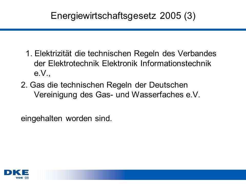 Energiewirtschaftsgesetz 2005 (3) 1.