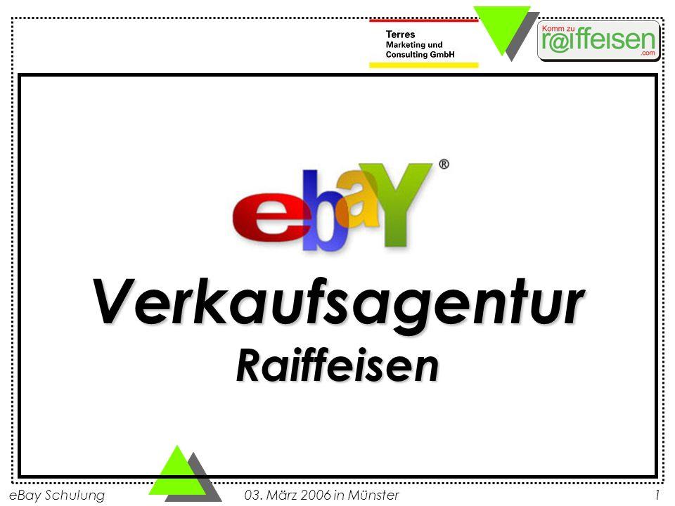 eBay Schulung 03. März 2006 in Münster1 VerkaufsagenturRaiffeisen