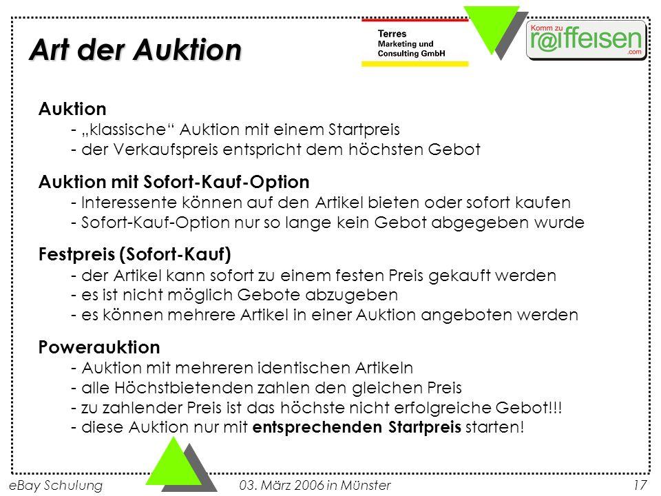eBay Schulung 03. März 2006 in Münster17 Auktion - klassische Auktion mit einem Startpreis - der Verkaufspreis entspricht dem höchsten Gebot Auktion m
