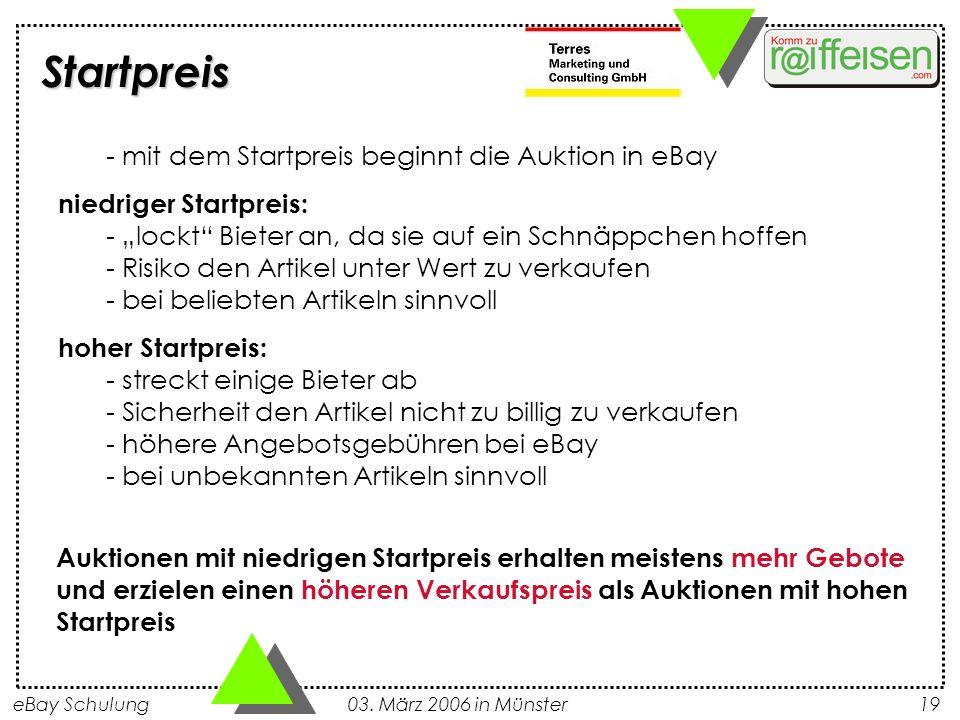 eBay Schulung 03. März 2006 in Münster19 - mit dem Startpreis beginnt die Auktion in eBay niedriger Startpreis: - lockt Bieter an, da sie auf ein Schn