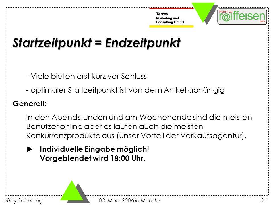 eBay Schulung 03. März 2006 in Münster21 - Viele bieten erst kurz vor Schluss - optimaler Startzeitpunkt ist von dem Artikel abhängig Generell: In den