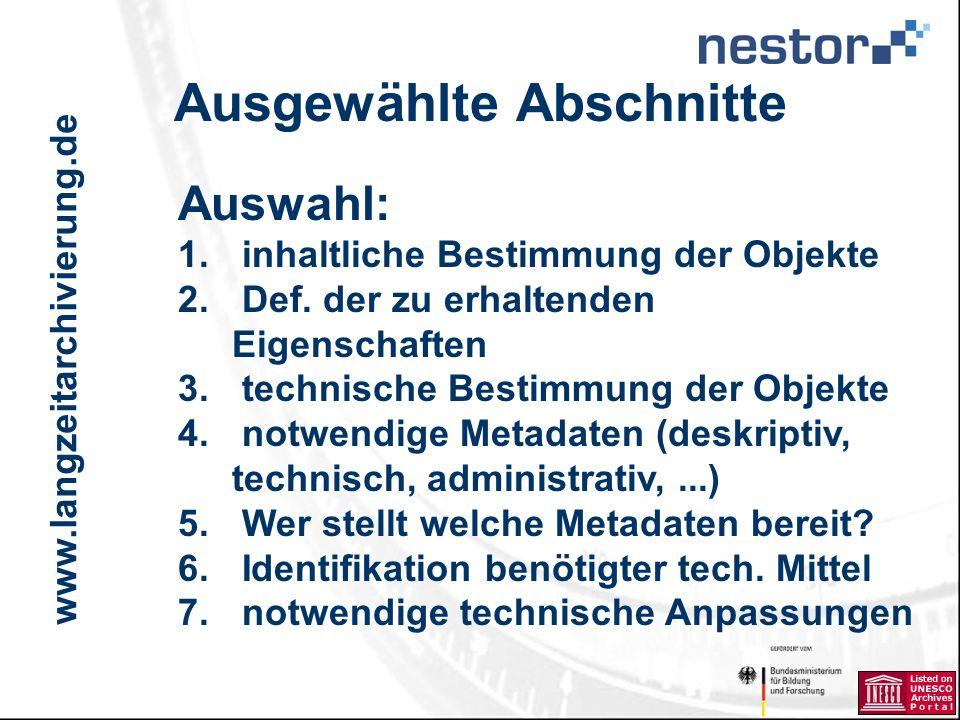 www.langzeitarchivierung.de IWI Ausgewählte Abschnitte Auswahl: 1.