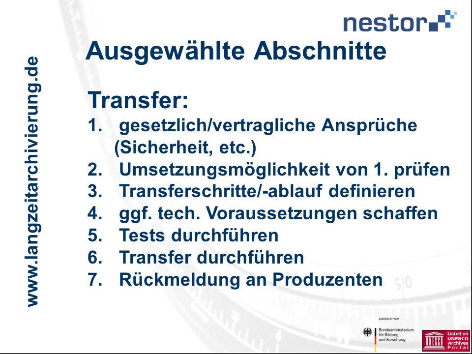 www.langzeitarchivierung.de IWI Ausgewählte Abschnitte Transfer: 1.