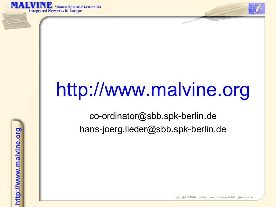 http://www.malvine.org co-ordinator@sbb.spk-berlin.de hans-joerg.lieder@sbb.spk-berlin.de