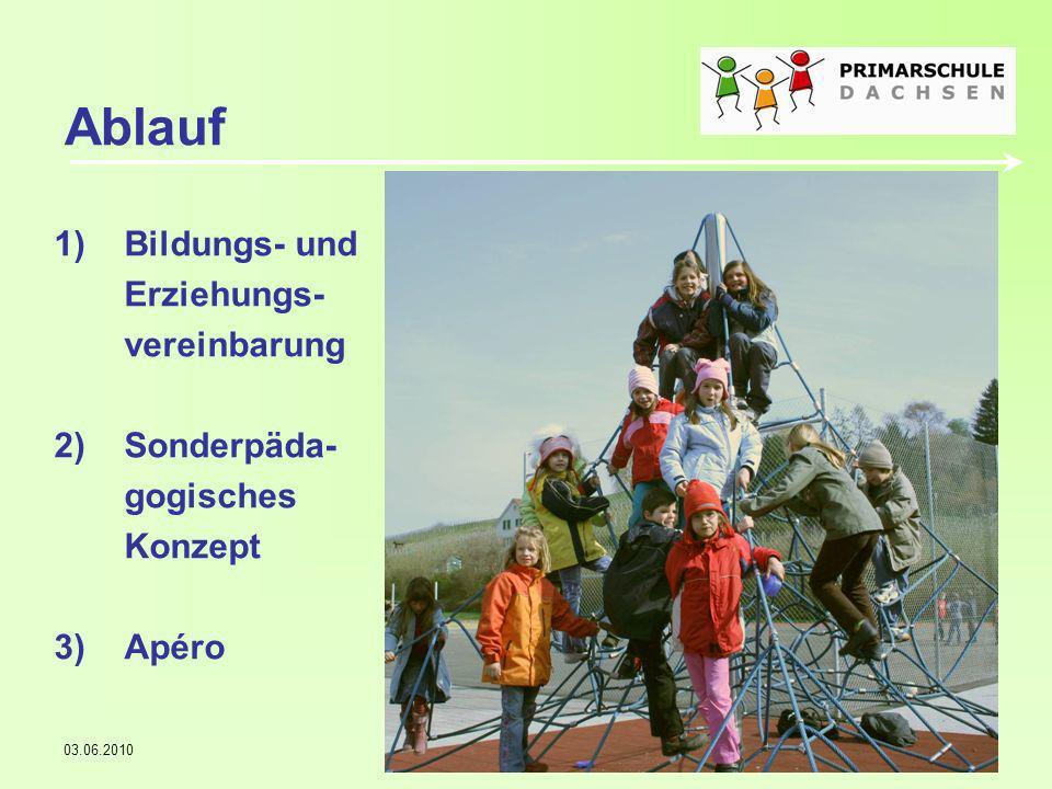 03.06.2010Gemeindeversammlung3 Bildungs- und Erziehungsvereinbarung