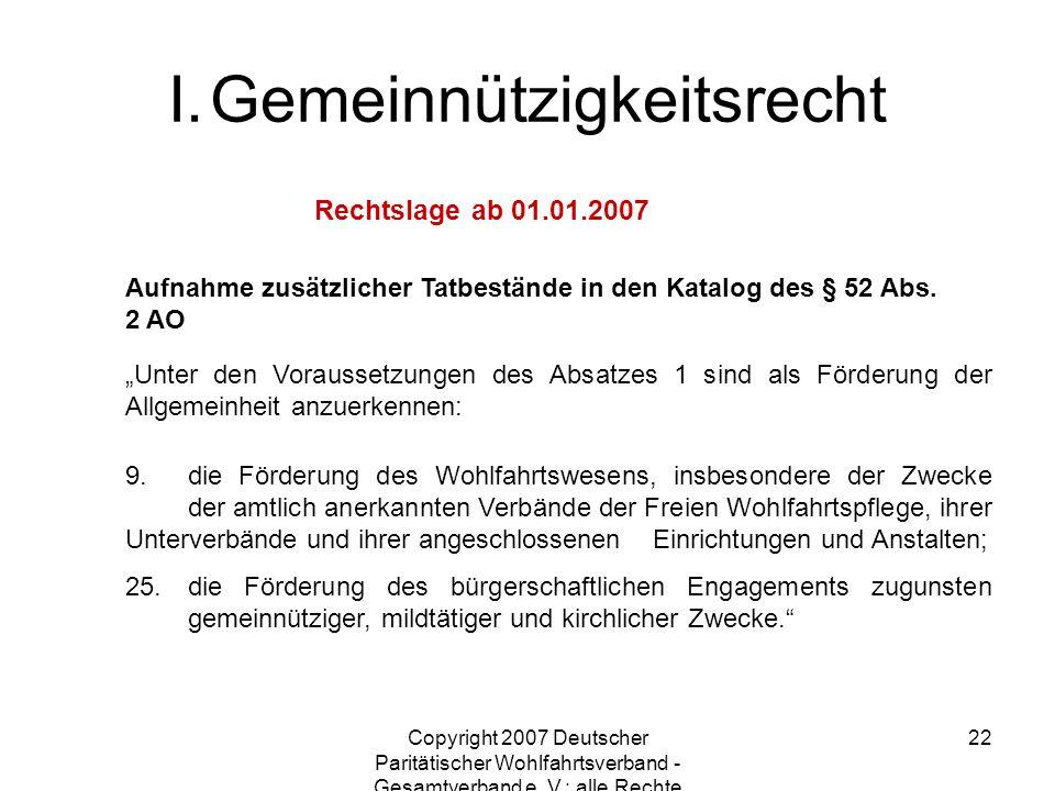 Copyright 2007 Deutscher Paritätischer Wohlfahrtsverband - Gesamtverband e. V.; alle Rechte vorbehalten 22 Aufnahme zusätzlicher Tatbestände in den Ka