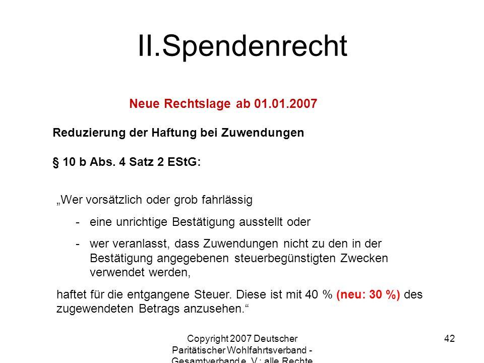 Copyright 2007 Deutscher Paritätischer Wohlfahrtsverband - Gesamtverband e. V.; alle Rechte vorbehalten 42 Reduzierung der Haftung bei Zuwendungen § 1