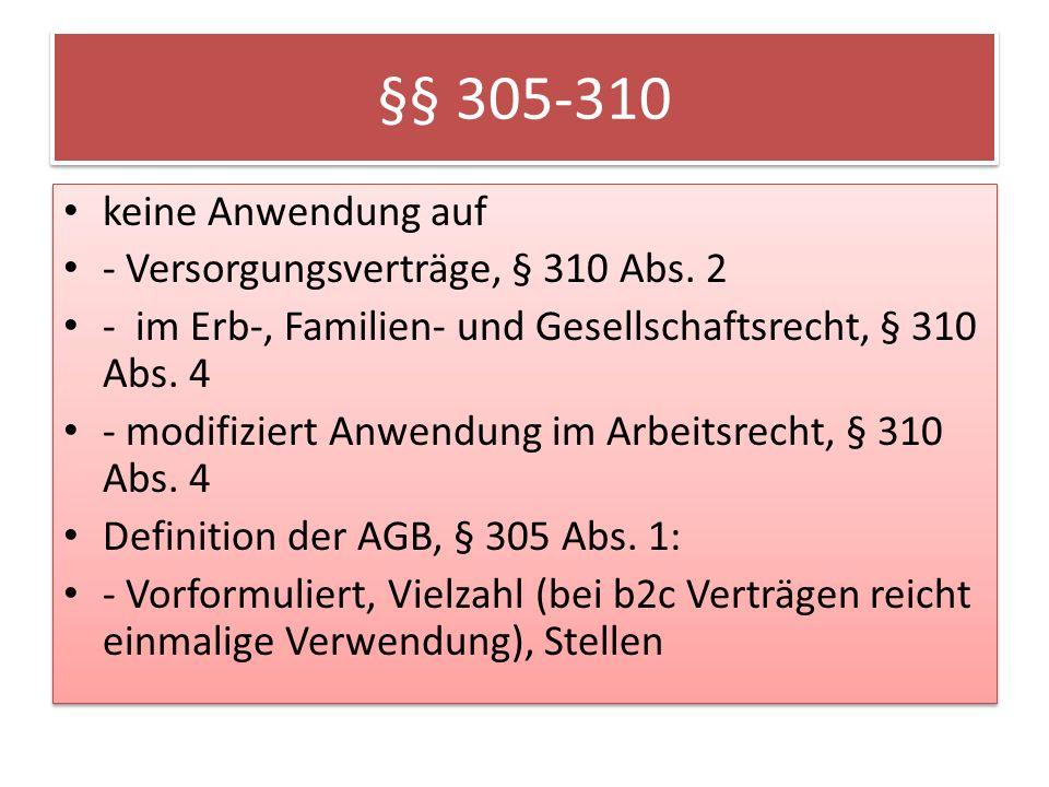 §§ 305-310 keine Anwendung auf - Versorgungsverträge, § 310 Abs.