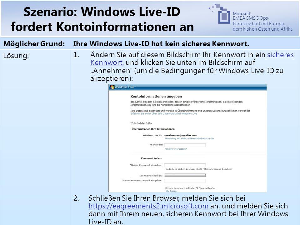 EMEA SMSG Ops- Partnerschaft mit Europa, dem Nahen Osten und Afrika Szenario: Windows Live-ID fordert Kontoinformationen an