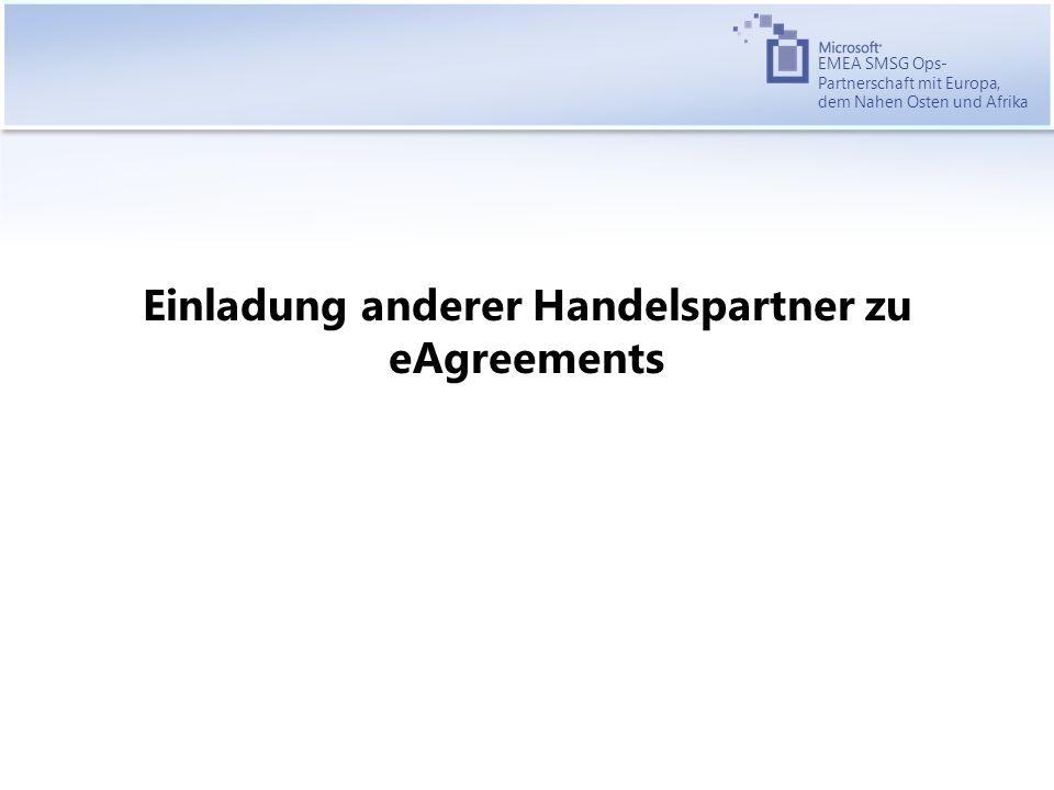 EMEA SMSG Ops- Partnerschaft mit Europa, dem Nahen Osten und Afrika Einladung anderer Handelspartner zu eAgreements
