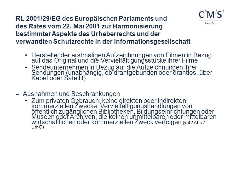 RL 2001/29/EG des Europäischen Parlaments und des Rates vom 22. Mai 2001 zur Harmonisierung bestimmter Aspekte des Urheberrechts und der verwandten Sc
