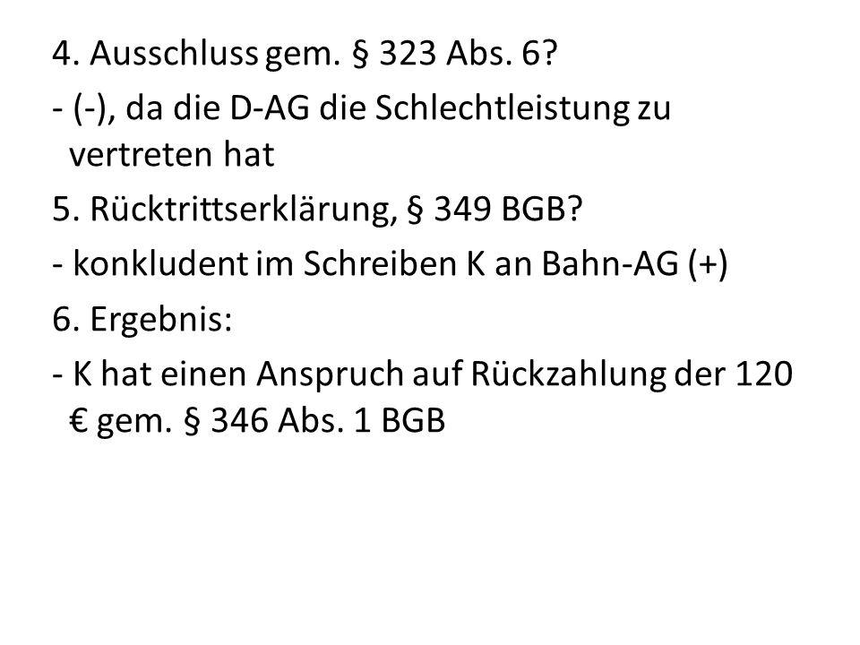 II.§§ 280 Abs. 1, Abs. 3, 281 BGB 1. Schuldverhältnis (+) 2.
