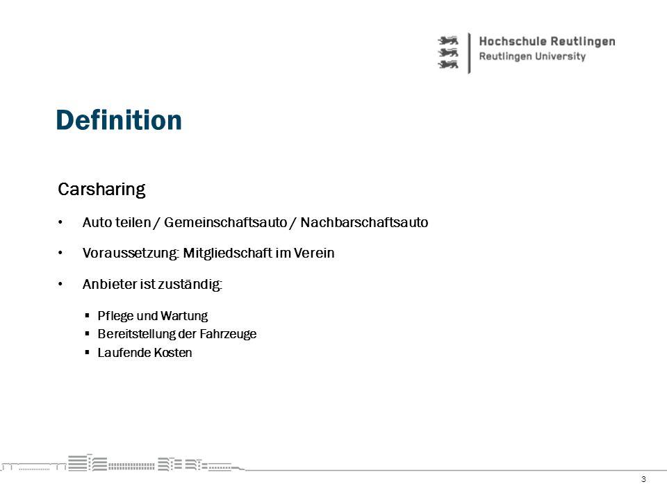 Definition Carsharing Auto teilen / Gemeinschaftsauto / Nachbarschaftsauto Voraussetzung: Mitgliedschaft im Verein Anbieter ist zuständig: Pflege und