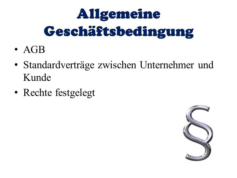 Allgemeine Geschäftsbedingung AGB Standardverträge zwischen Unternehmer und Kunde Rechte festgelegt