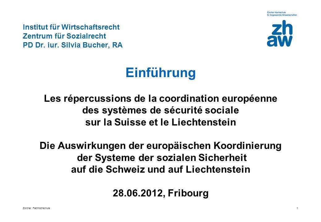 Zürcher Fachhochschule Institut für Wirtschaftsrecht Zentrum für Sozialrecht PD Dr.