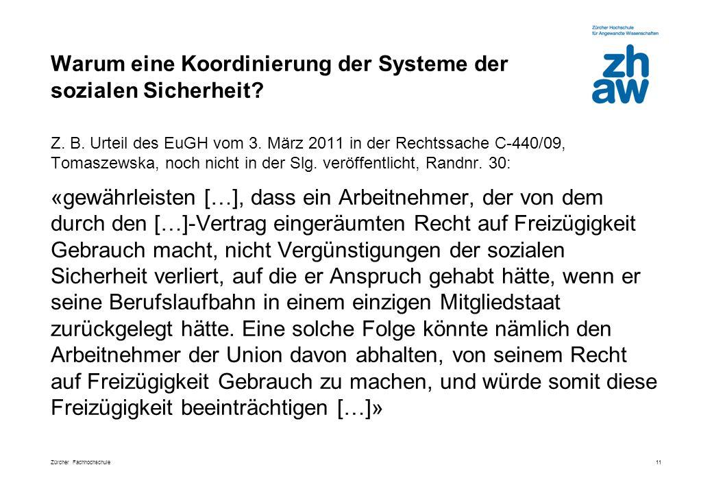 Zürcher Fachhochschule Warum eine Koordinierung der Systeme der sozialen Sicherheit.