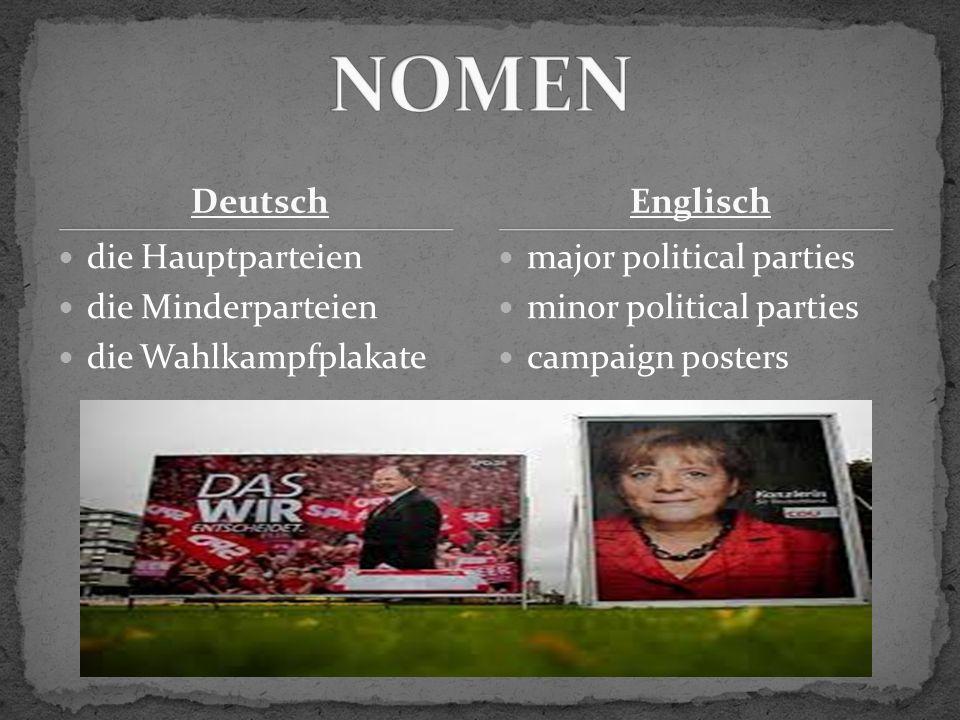 Deutsch die Hauptparteien die Minderparteien die Wahlkampfplakate major political parties minor political parties campaign posters Englisch