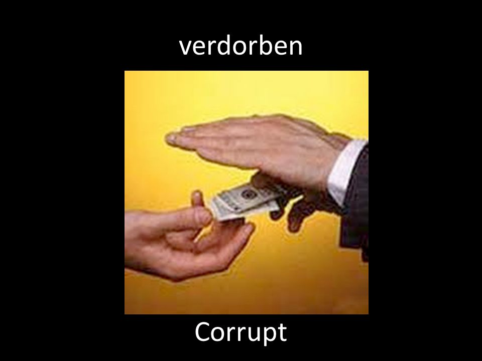 verdorben Corrupt