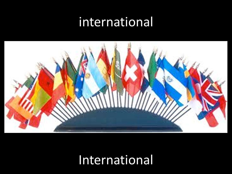 international International