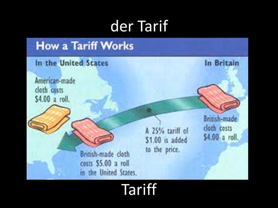 der Tarif Tariff