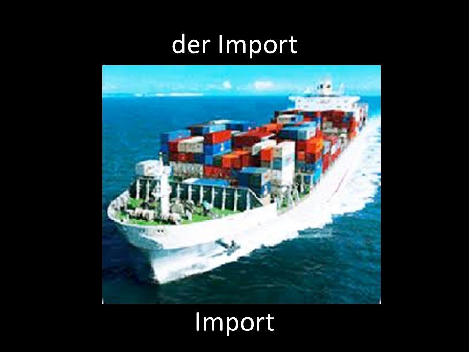 der Import Import