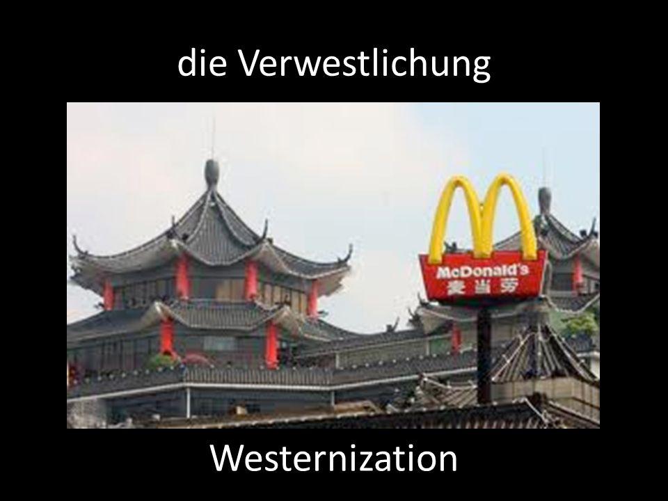 die Verwestlichung Westernization