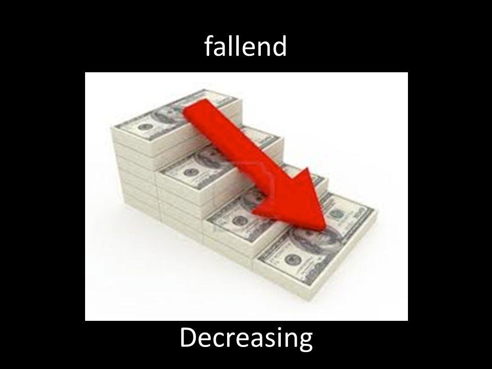 fallend Decreasing