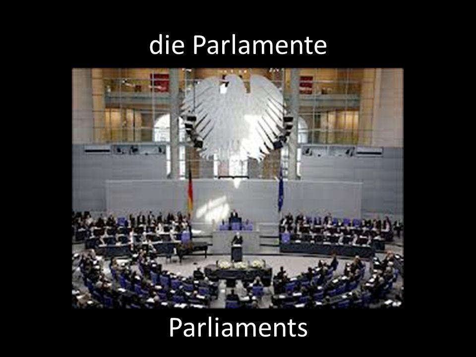 die Parlamente Parliaments