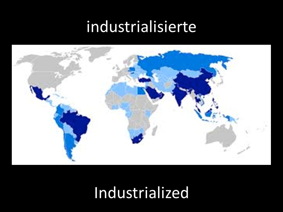 industrialisierte Industrialized