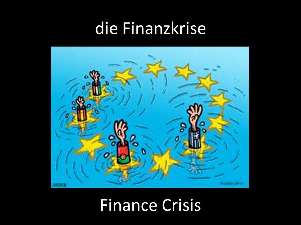 die Finanzkrise Finance Crisis