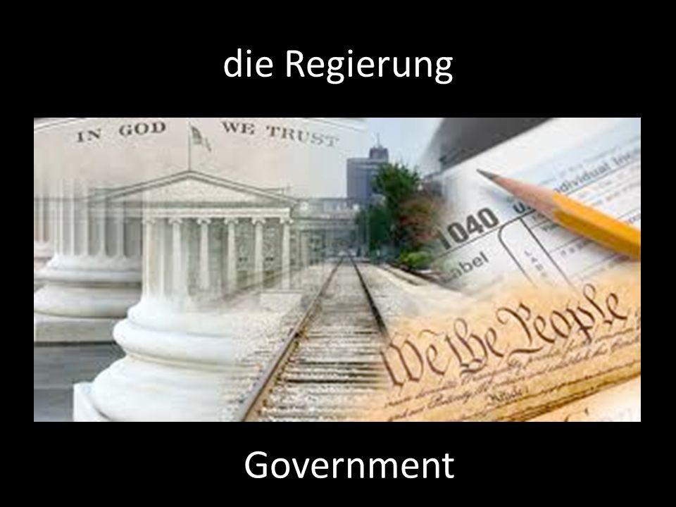 die Regierung Government