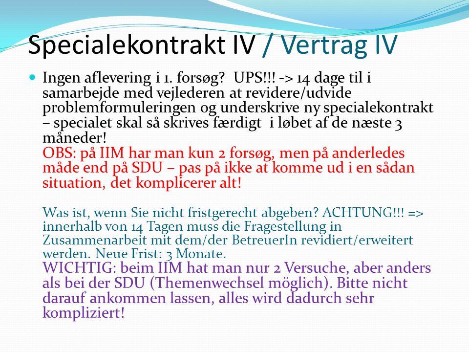Specialekontrakt IV / Vertrag IV Ingen aflevering i 1.