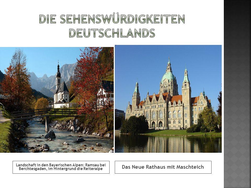 Landschaft in den Bayerischen Alpen: Ramsau bei Berchtesgaden, im Hintergrund die Reiteralpe Das Neue Rathaus mit Maschteich