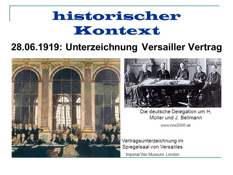 28.06.1919: Unterzeichnung Versailler Vertrag Die deutsche Delegation um H.