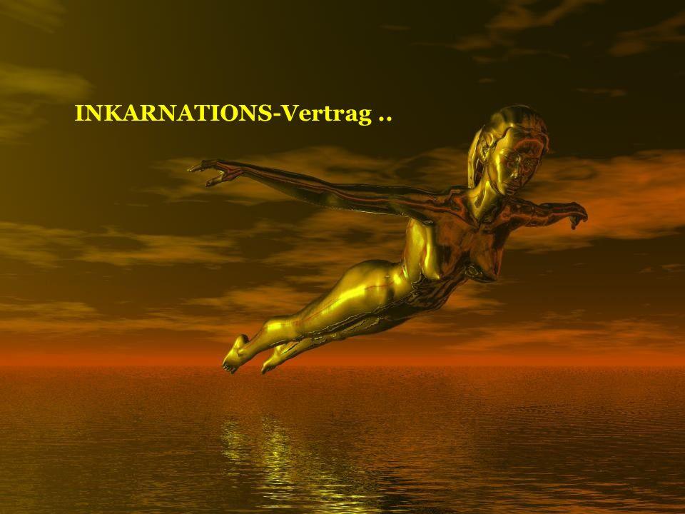 INKARNATIONS-Vertrag..