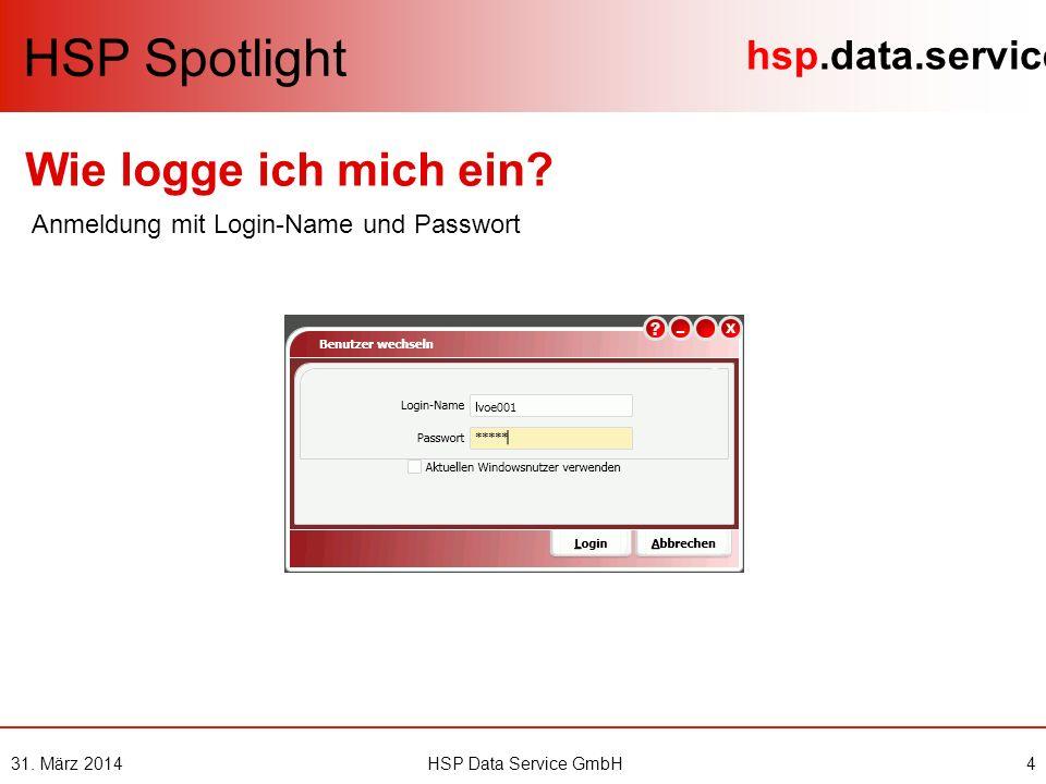 hsp.data.service 31.März 20145HSP Data Service GmbH 1 2 HSP Spotlight Wie finde ich Mitglieder.