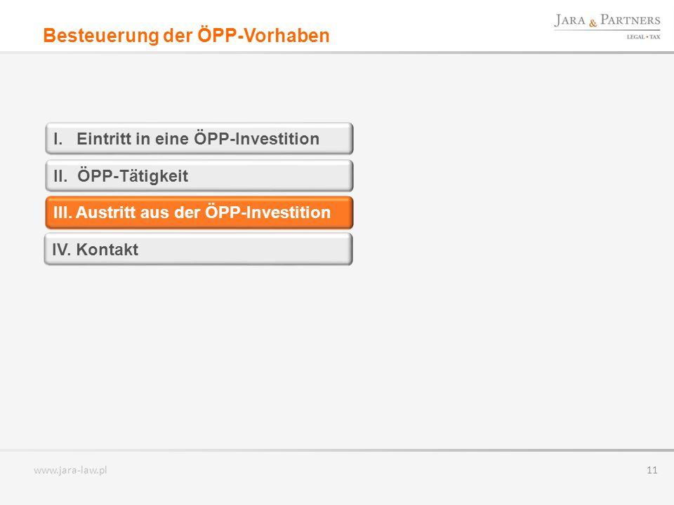 www.jara-law.pl 11 I.Eintritt in eine ÖPP-Investition II.