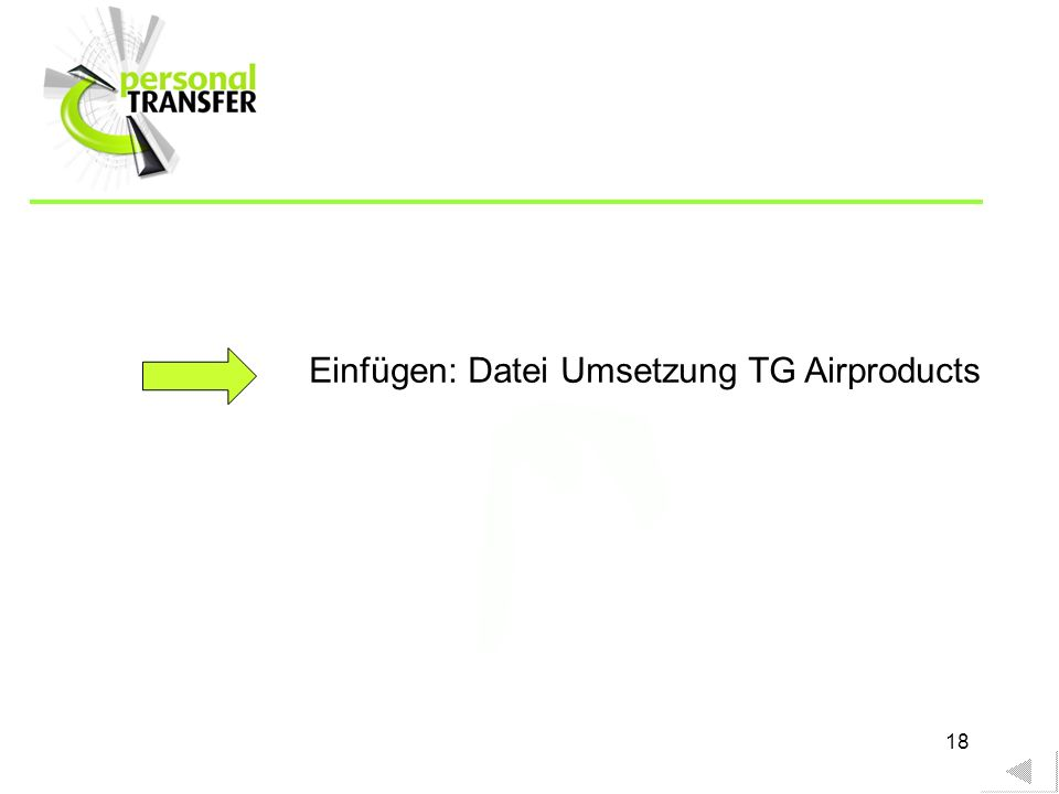 18 Einfügen: Datei Umsetzung TG Airproducts