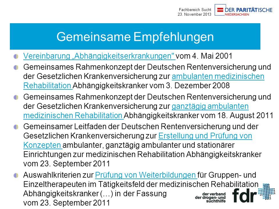Fachbereich Sucht 23. November 2013 Vereinbarung Abhängigkeitserkrankungen