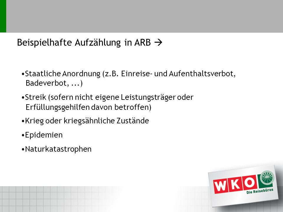 Beispielhafte Aufzählung in ARB Staatliche Anordnung (z.B.